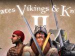 46a2c2995413e06c57df23137b492e69-Pirates__Vikings_and_Knights_II
