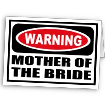 warning_mother_of_the_bride_greeting_card-p137163684811247939td2f_210