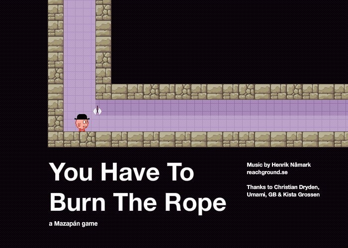 Burn the Rope 01