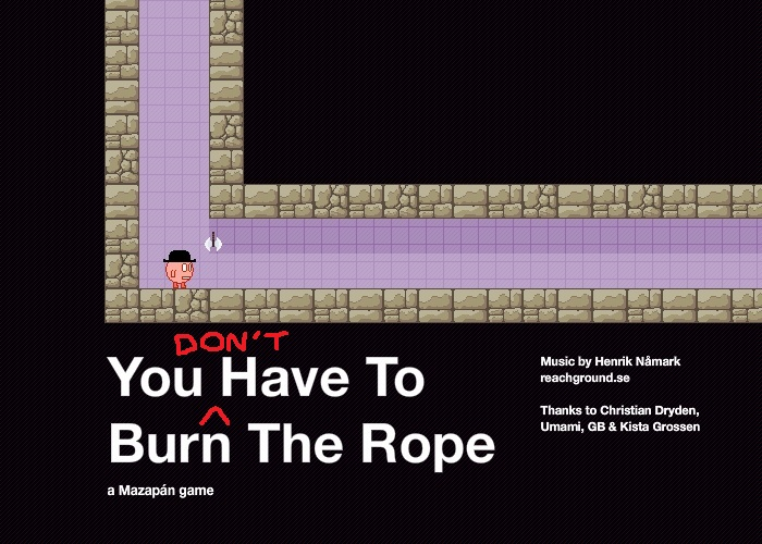 Don't Burn the Rope