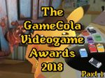 The-GameCola-Videogame-Awards-2018-Part1