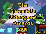 The-GameCola-Videogame-Awards-2018-Part2